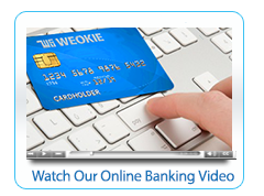 4- Watch Our Online Banking - no click here- no play icon