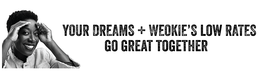 Your-Dreams-Plus-WEOKIEs-Rates-Go-Together